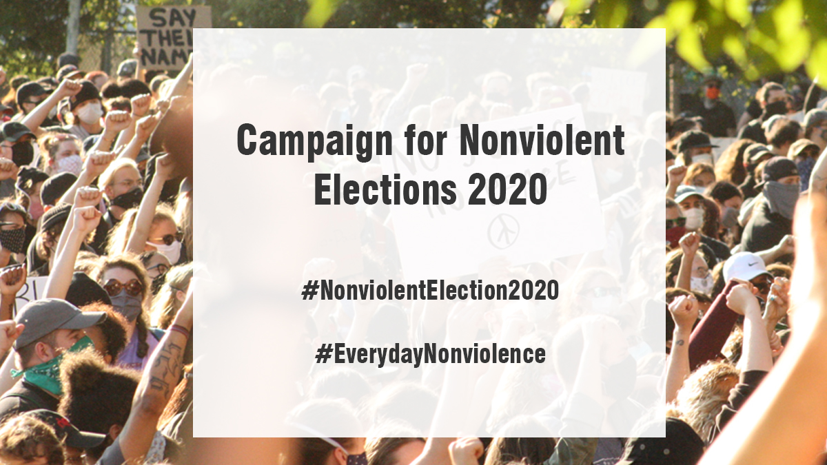 Campaign for Nonviolent Elections 2020